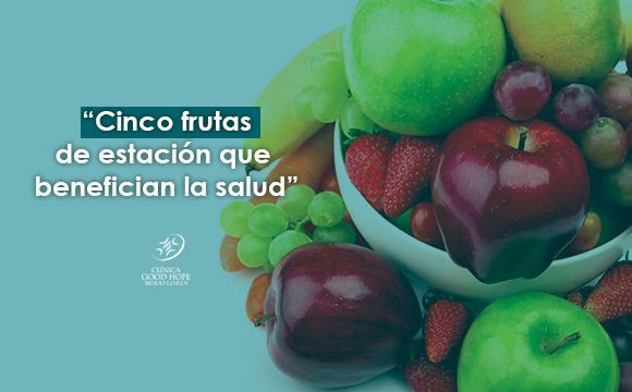 Cinco frutas de estación que benefician a la salud.