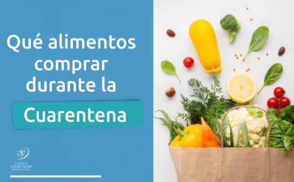 ¿Qué alimentos comprar durante la cuarentena?