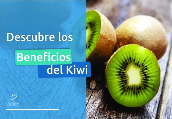 Descubre los beneficios del kiwi