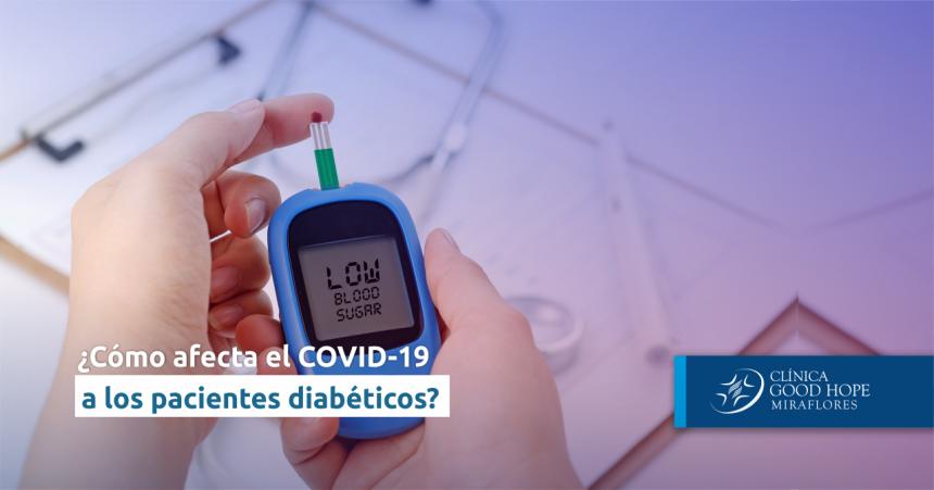 ¿Cómo afecta la pandemia de la COVID-19 a los pacientes diabéticos?