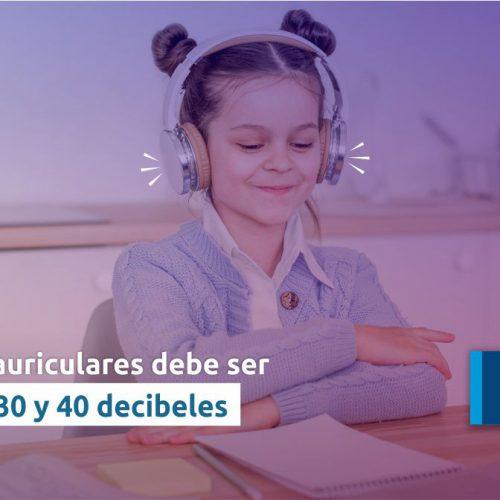 El uso de auriculares debe ser entre los 30 y 40 decibeles