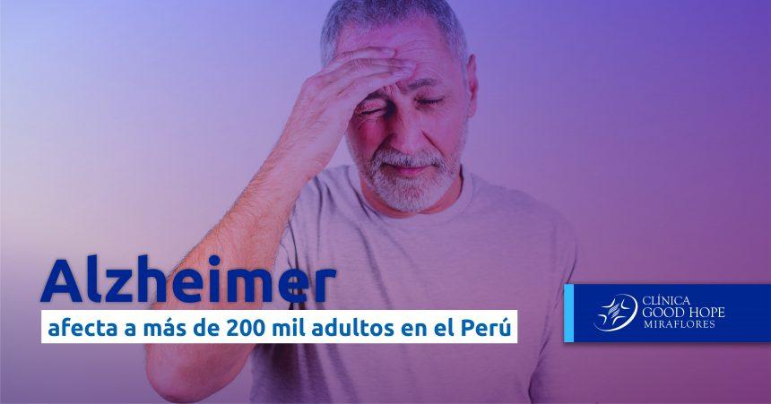 Alzheimer afecta a más de 200 mil adultos mayores en Perú, según Minsa