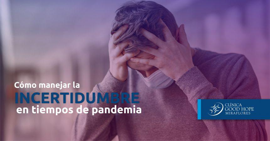 Charla gratuita: Cómo manejar la incertidumbre en tiempos de pandemia