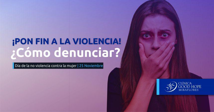 Violencia contra la mujer: Cómo denunciar a un agresor