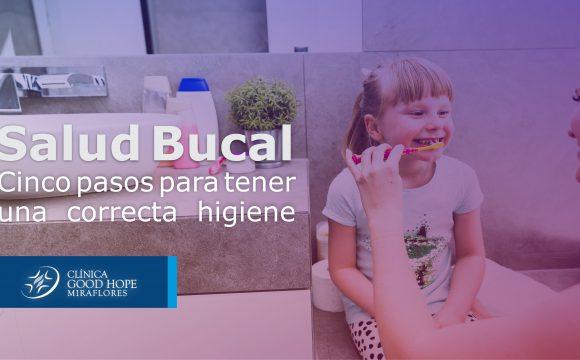 Salud bucal: Cinco pasos para tener una correcta higiene