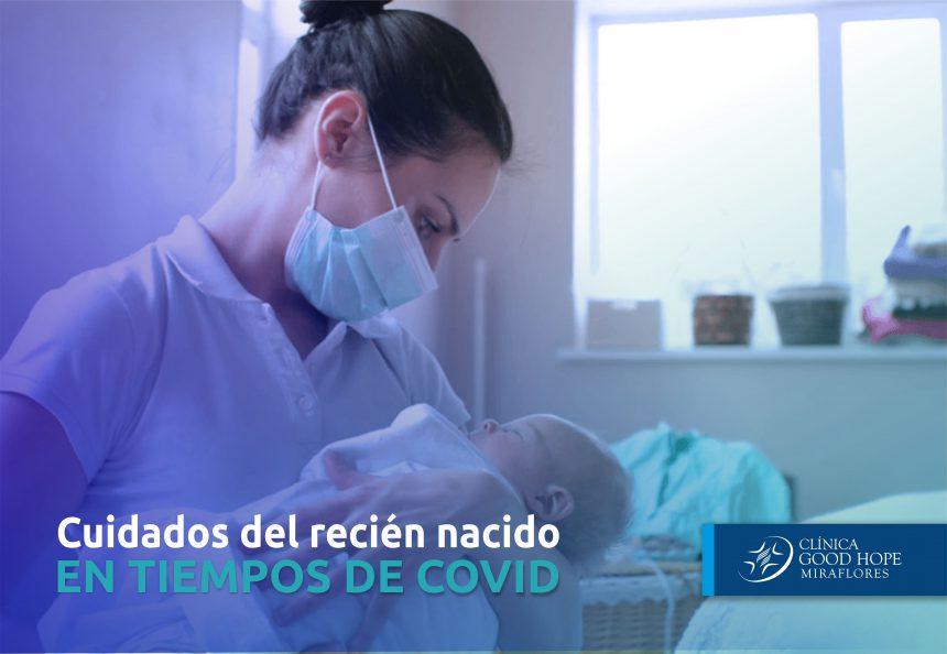 Recomendaciones para cuidar a un recién nacido en tiempos de COVID-19